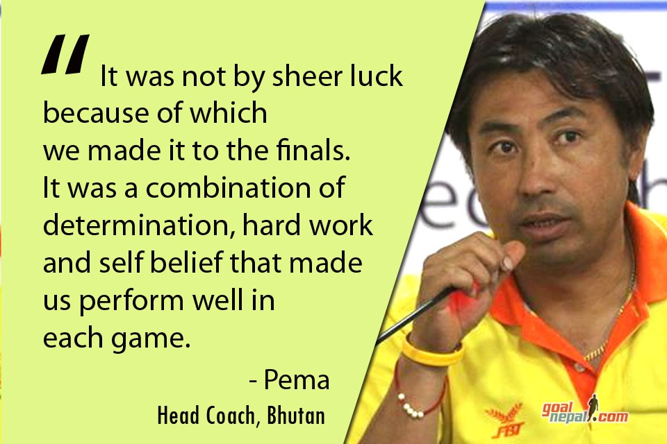 Bhutan Coach Pema: We Made It To Finals With Our Hard Work, Determination & Self Belief