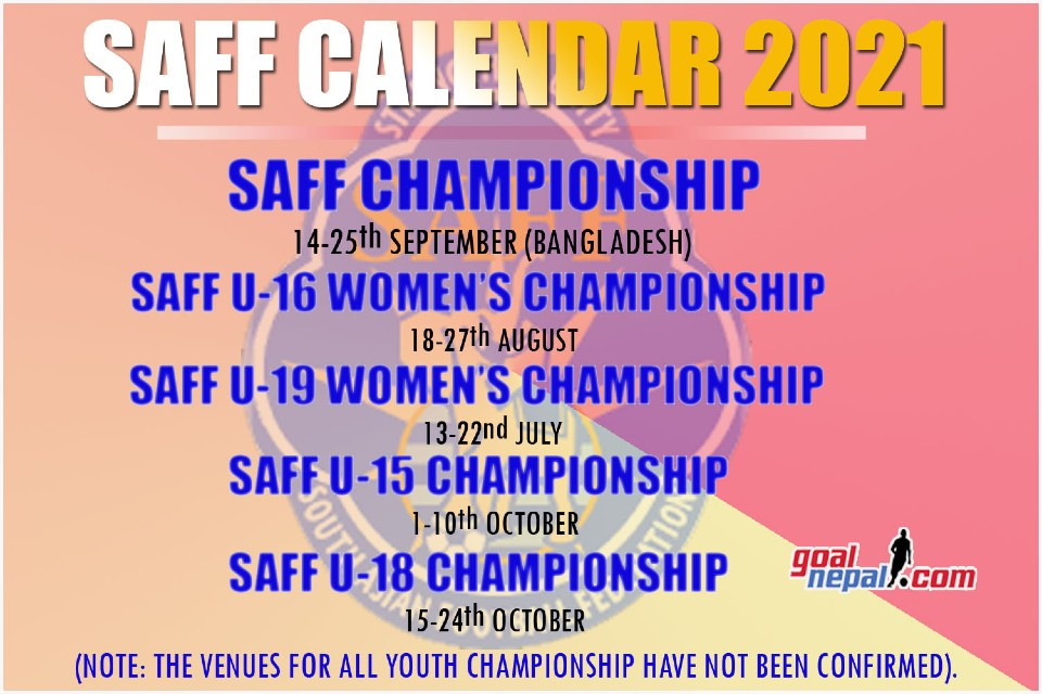 SAFF Calendar 2021 Revealed (With A List Of Tournaments)